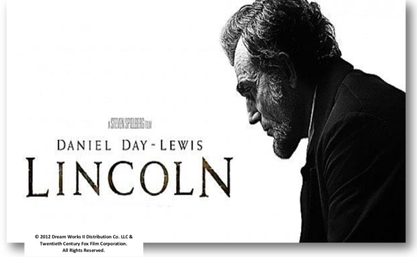 From History to Hollywood, The Abraham Lincoln Presidential Library and Museum: Making the Movie Lincoln